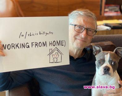 Бил Гейтс: Карантината трябва да е 6-10 седмици